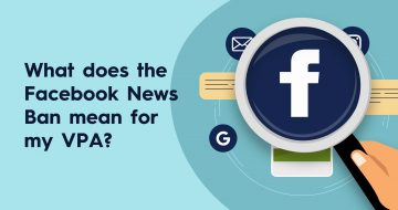 "How does the ""Facebook News Ban"" impact my Vendor's Marketing Campaign"
